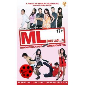 ML (Mau Lagi...?); Indonesia Pae Bukan American Pie